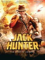 Watch Jack Hunter And The Star Of Heaven Online Free